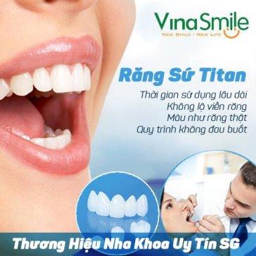 Bọc Răng Sứ Titan Tại Nha Khoa Số 1 Sài Gòn - NK Vinasmile - Bảo Hành 10 Năm