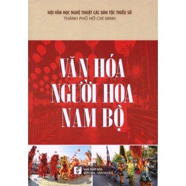 Văn Hóa Người Hoa Nam Bộ