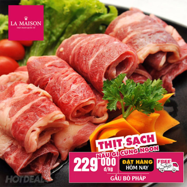 Thịt Ngon Quốc Tế - Áp Dụng Toàn Hệ Thống Cửa Hàng La Maison...