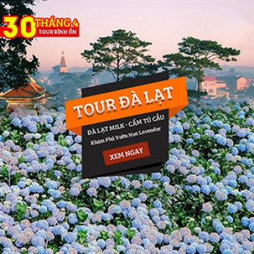 """Tour Bình Ổn Lễ 30/4 Đà Lạt 3N3Đ – Dalat Milk - Vườn Hoa Cẩm Tú Cầu – «Cổng Trời"""" Linh Quy Pháp Ấn – Không Phụ Thu Lễ"""