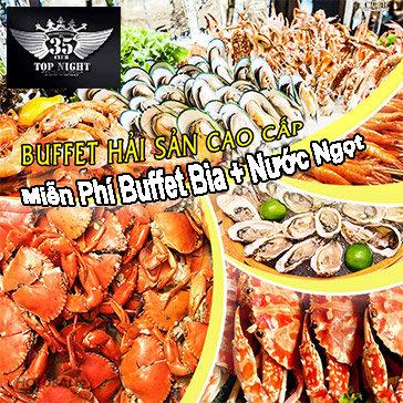 Buffet Tối Hải Sản Cao Cấp Tôm, Cua, Ghẹ, Hàu Không Giới Hạn +...