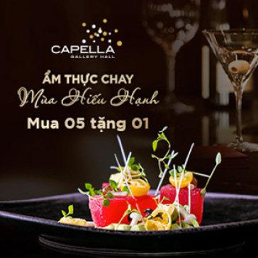 Buffet Chay Hơn 60 Món Buổi Tối Tại Capella Gallery Hall - Mua 5 Tặng 1