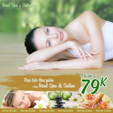 Độc Quyền 12 Liệu Trình 100' Massage, Chăm Sóc Từ A - Z Chuyên Sâu Chỉ Có Tại Real Spa