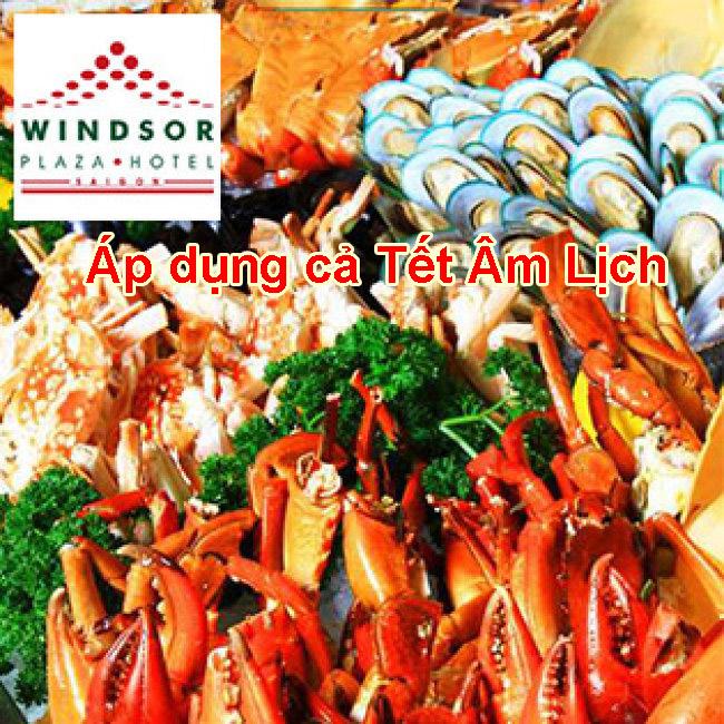Windsor Plaza Hotel 5*- Buffet Trưa Thứ 7 & Chủ Nhật - Free Bia, Nước Ngọt, Rượu Vang Nổ