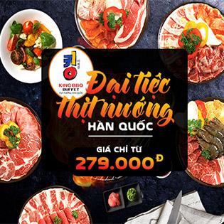 King BBQ - Buffet Nướng Kèm Thêm 02 Món Đặc Biệt - Vua Nướng Hàn Quốc - CN Sương Nguyệt Ánh