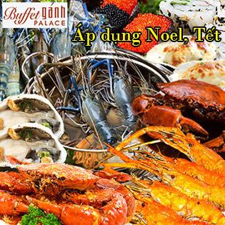 Áp Dụng Giáng Sinh, Tết - Buffet Tối Gánh Palace 4* - Hải Sản Cao Cấp Tại Phố Đi Bộ Nguyễn Huệ