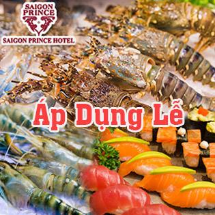 Áp Dụng Lễ - Buffet Tối Hải Sản Tôm Hùm Thứ 4 Đến Thứ 7 View Phố Đi Bộ Nguyễn Huệ Tại Sài Gòn Prince Hotel 4*