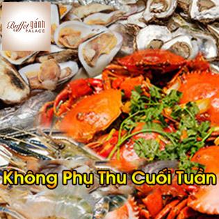 Buffet Trưa Gánh Palace 4* - Hải Sản 3 Miền Tại Phố Đi Bộ Nguyễn Huệ