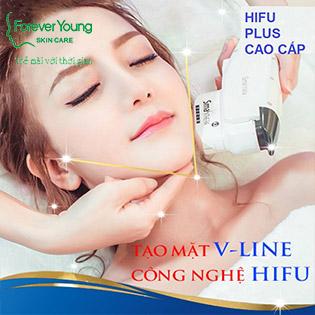 Nâng Cơ Hifu Ultra Theraphy, Xóa Nhăn, Căng Da Trẻ Hóa Với CN Pro 2019 Tại Forever Young Spa