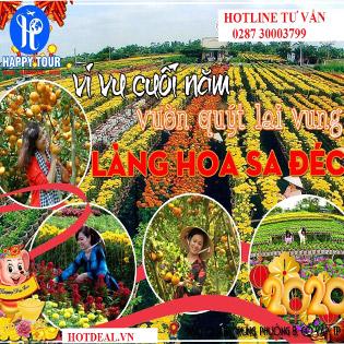 Tour Du Xuân 2020 - Đồng Tháp 1 Ngày - Làng Hoa Kiểng Sa Đéc - Quýt Hồng Lai Vung - Làng Bột Sa Đéc - Tiệc Buffet - Khứ Hồi Xe Ô Tô